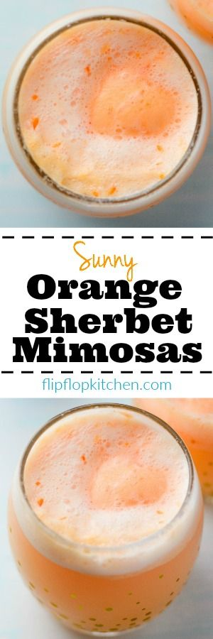 Sunny Orange Sherbet Mimosas | A twist on the classic mimosa. Tastes creamy, sweet, bright, smooth, and delicious. | flipflopkitchen.com