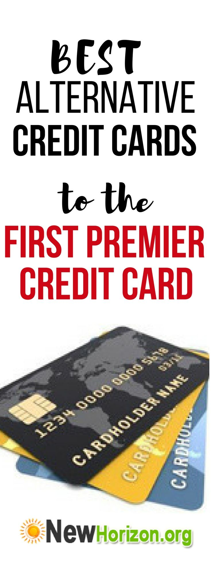 Great alternative credit cards to the First Premier Credit Card