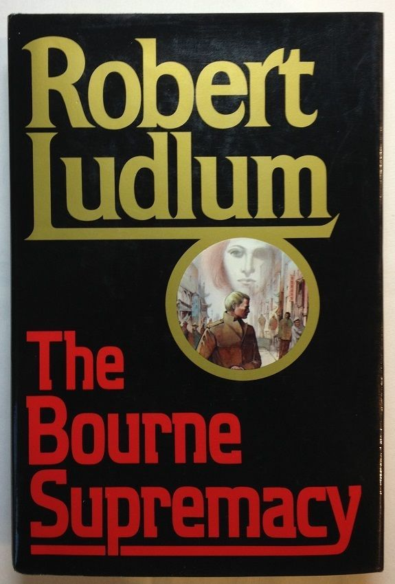 The Bourne Supremacy by Robert Ludlum (1986, Hardcover) Bk 2 Bourne Series
