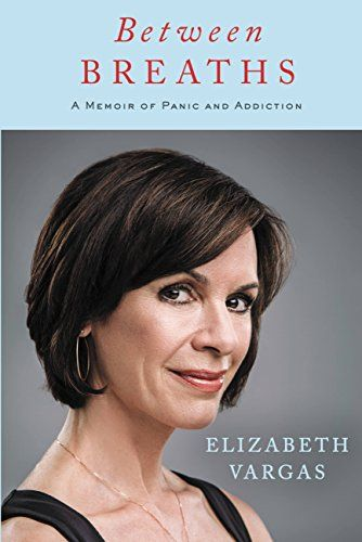 """From the moment she uttered the brave and honest words, """"I am an alcoholic,"""" to interviewer George Stephanopoulos, Elizabeth Vargas began writing her story, as her experiences were still raw."""