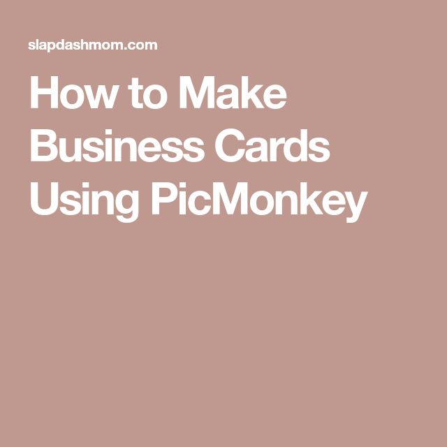 How to Make Business Cards Using PicMonkey