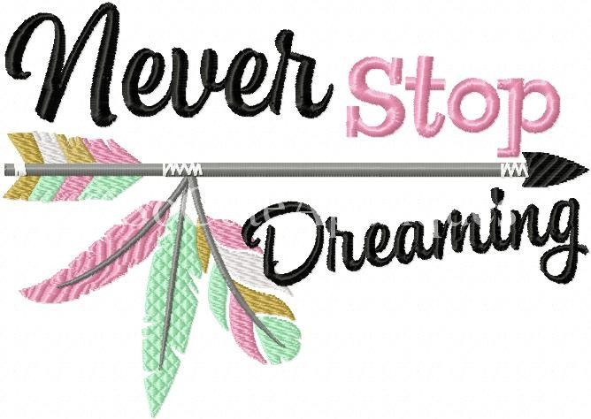 Never stop dreaming so cute appliques embroidery