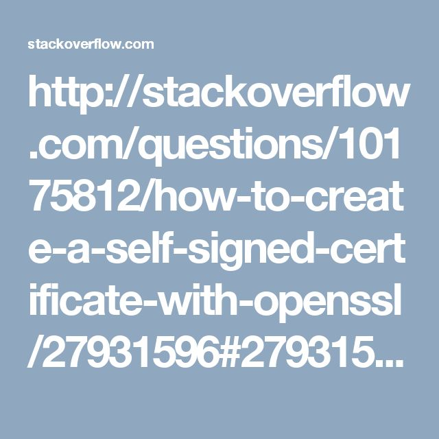 http://stackoverflow.com/questions/10175812/how-to-create-a-self-signed-certificate-with-openssl/27931596#27931596