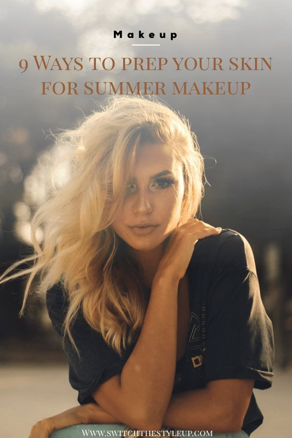 How To Keep Makeup On In Humid Weather Switch The Style Up Glowing Skin Skin Skin Care Routine