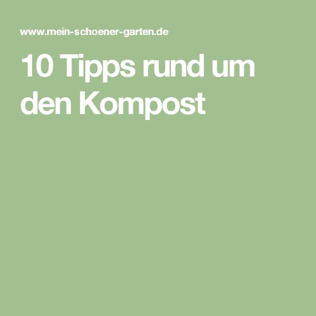 10 Tipps rund um den Kompost