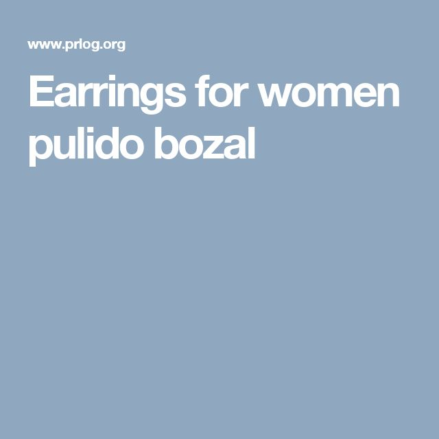 Earrings for women pulido bozal