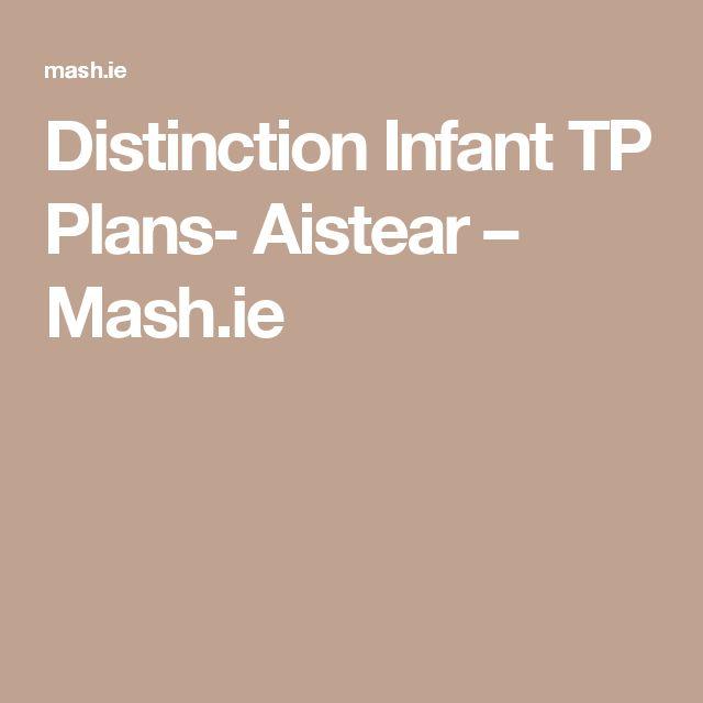 Distinction Infant TP Plans- Aistear – Mash.ie