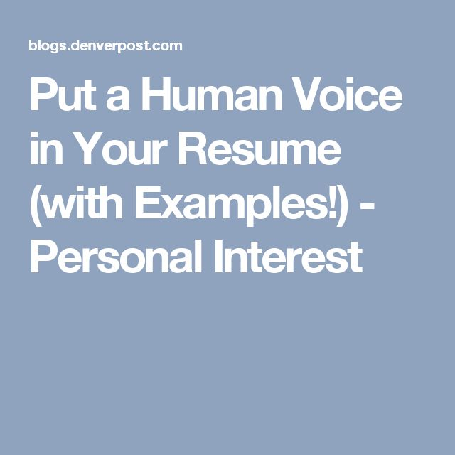 Put a Human Voice in Your Resume  Forbes