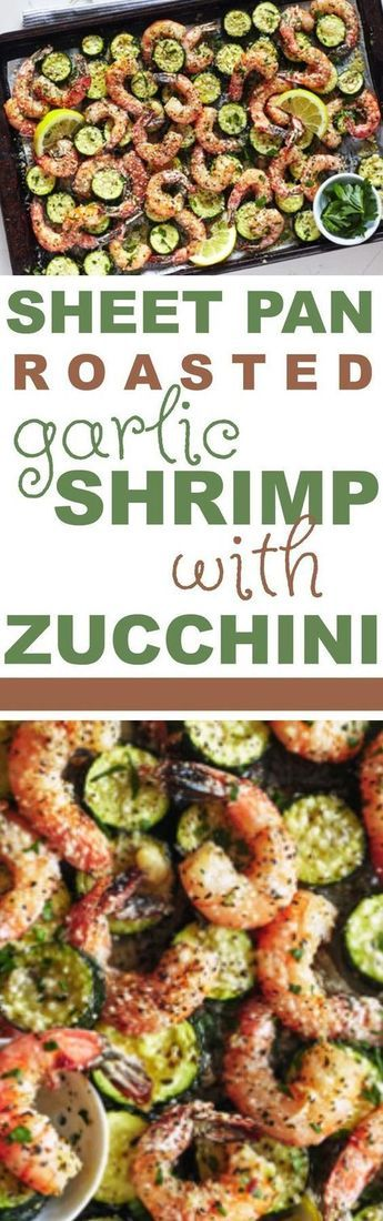 Sheet Pan Dinner - Roasted Garlic Shrimp with Zucchini #sheetpandinner #sheetpan #dinner #healthydinner #healthydinnerrecipes #cleaneating #cleaneatingdinner #cleaneatingdinnerrecipes #veggies #vegetables #roasted shrimp #roastedgarlicshrimp #roastedzucchini #zucchini #shrimp