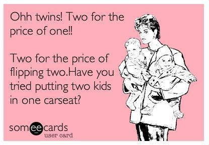 Yep. People say that all the time - but I'm telling you - it's two for the price of two - trust me!