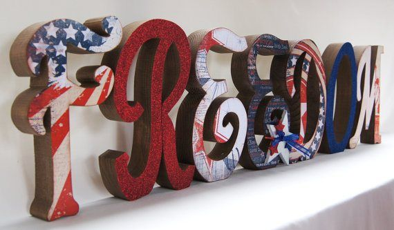 4th of July Freedom wood letters