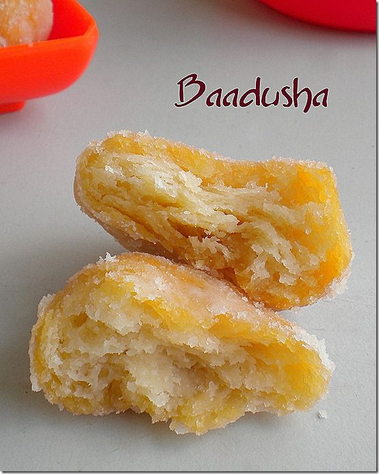 2505260 Baadusha, A sweet really fit for the king in my opinion. I just can't stop munching on these once I start which is why I try not to make these sugary little devils often and restrict myself to making just once a year for Diwali. I do not know the reason but I believe …