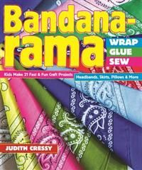 http://www.adlibris.com/no/product.aspx?isbn=1607059215 | Tittel: Bandana-Rama - Wrap, Glue,Sew - Forfatter: Judith Cressy - ISBN: 1607059215 - Vår pris: 136,-