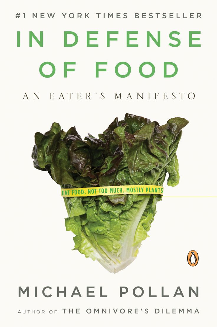 """In Defense of Food: An Eater's Manifesto"" by Michael Pollan (a favorite non-fiction book)"