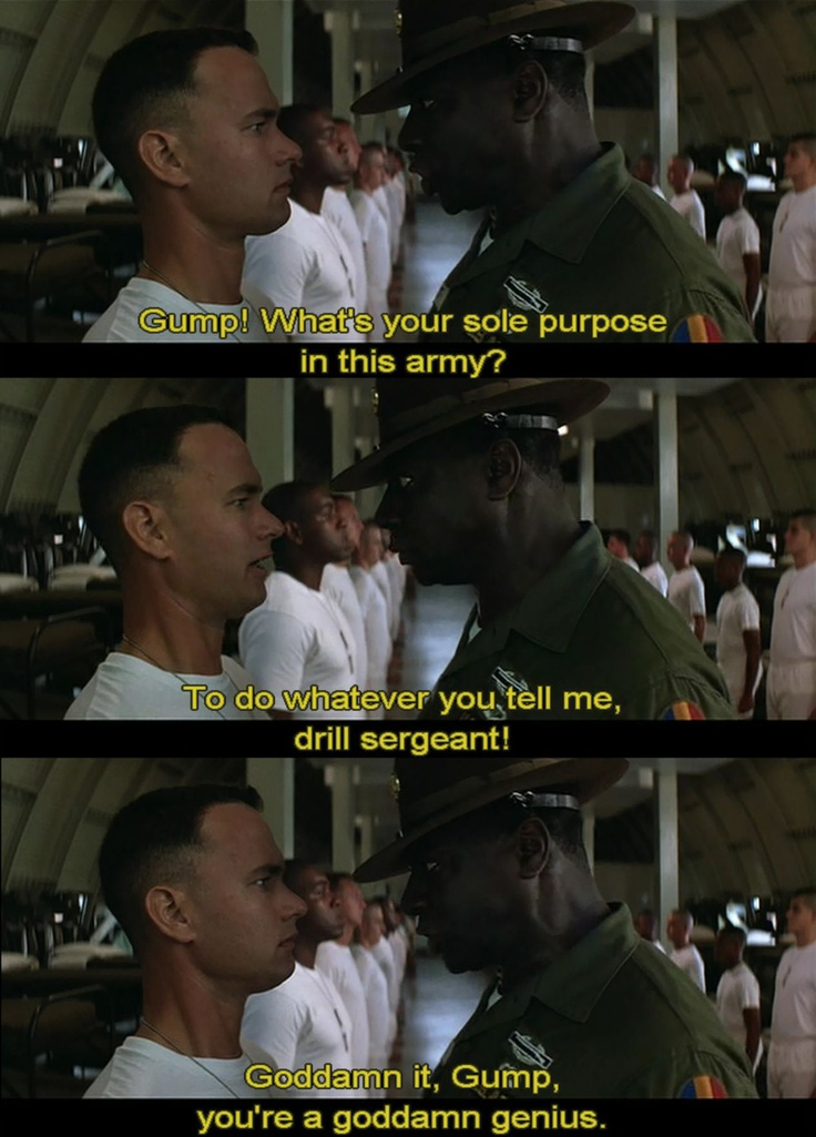 """Forrest Gump - """"because you told me to, Drill Sargent?"""""""