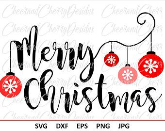 Merry Christmas SVG Christmas Svg for t shirt design Christmas Eps Christmas Decorations Svg Silhouette Cricut Christmas Vector cut Vinyl