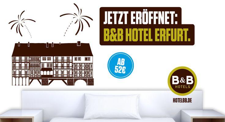 Jetzt eröffnet: B&B Hotel #Erfurt - 76. B&B #Hotel in Deutschland