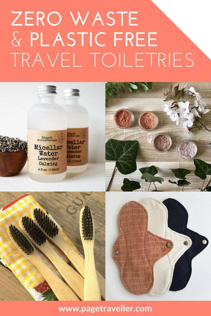 Plastic Free Zero Waste Travel Toiletries You Need To Know About Travel Toiletries Minimalist Travel Plastic Free