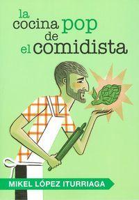 La cocina pop es el último invento de El Comidista, uno de los blogs gastronómicos más populares de España. Es pop porque relaciona la comida con el cine, la música, la televisión, la moda o la publicidad.  Y también es pop porque las recetas son tan fáciles y directas como una canción de los Ramones o un episodio de Juego de Tronos. http://www.imosver.com/es/libro/la-cocina-pop-del-comidista_NOB0004139