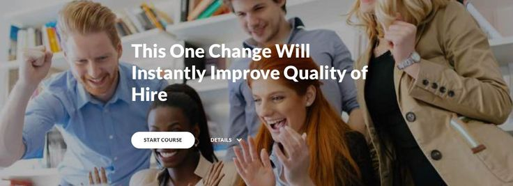 This One Change Will Instantly Improve Quality of Hire | Lou Adler | Pulse | LinkedIn