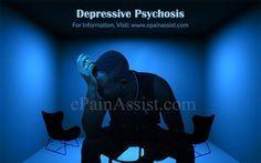 Depressive Psychosis or Psychotic Depression