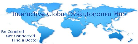 Patients - add your hometown to our Interactive Global Dysautonomia Map!  Help us prove that dysautonomia is not rare!