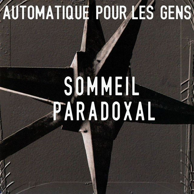 Sommeil Paradoxal - Automatique Pour Les Gens @rem #automaticforthepeople @michaelstipe #french #translation #frenchify #frenchitup 100th Frenchified album cover!!