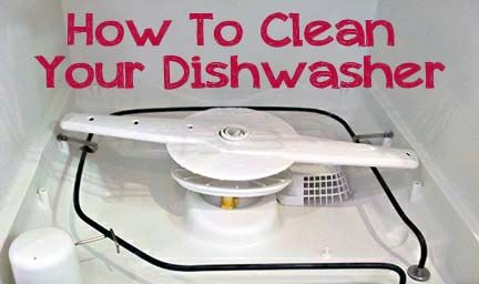 Cómo limpiar su lavavajillas  -  How to Clean Your Dishwasher  http://www.onegoodthingbyjillee.com/2012/02/how-to-clean-your-dishwasher.html