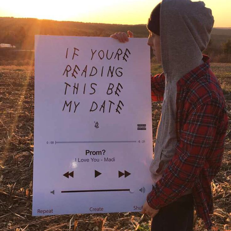 Drake Promposal! If You're Reading This Be My Date Or If
