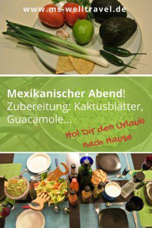 Mexikanischer Abend mit den Freunden in den eigenen 4 Wänden? Dann hab eich Dir einige Zutaten & einfache Zubereitungen aufgelistet - wie wir sie an unserem mexikanischen Abend in Mexico City zubereitet hatten. Hol Dir den Urlaub nach Hause! Lade Freunde ein und glänze mit blauen Tortillas, (gesunden) Kaktusblättern, selbstgemachter Guacamole uvm.