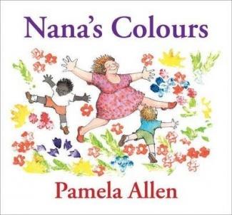 Nana's Colours Pamela Allen