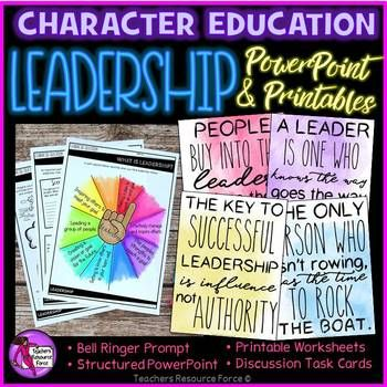Leadership Character Education (PowerPoint, Task Cards, Printables, Posters)