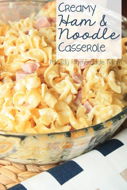Creamy Ham & Noodle Casserole - chopped ham & egg noodles tossed in a tangy cream sauce with swiss cheese, a great way to use up leftover ham!