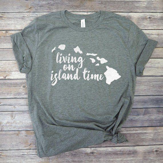 ebf8742f9 Living on Island Time Shirt - Hawaii Tshirt - Cute Vacation Shirt - Hawaii  Honeymoon Shirt