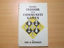 Good - More Indoor and Commuity Games - Sid G. Hedges 1949-01-01 1948 EDITION .