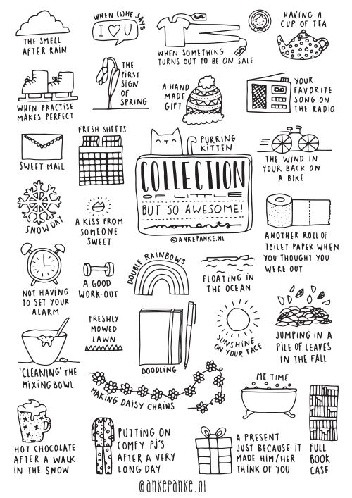 Collection of Little, but so Awesome moments // Available as poster at http://www.ankepankesshop.nl/en