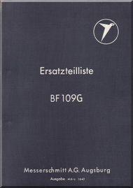 Messerschmitt Me-109 G  Aircraft  Illustrated Parts Catalog  Manual ,    (German Language ) - Bf-109 G  Ersatzteilliste, 1942,