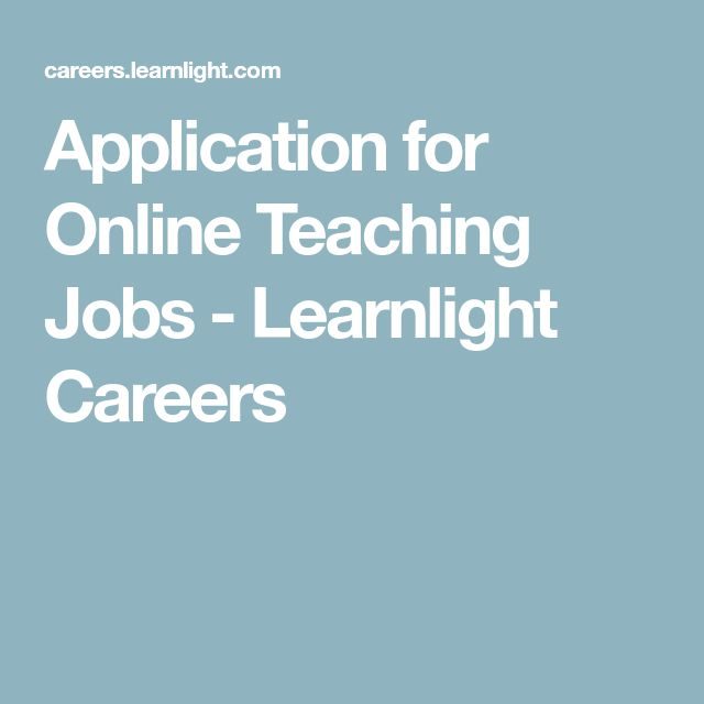 Application for Online Teaching Jobs - Learnlight Careers