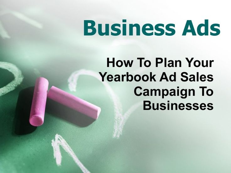 School Yearbook Ad Sales Campaign by YearbookLife via slideshare