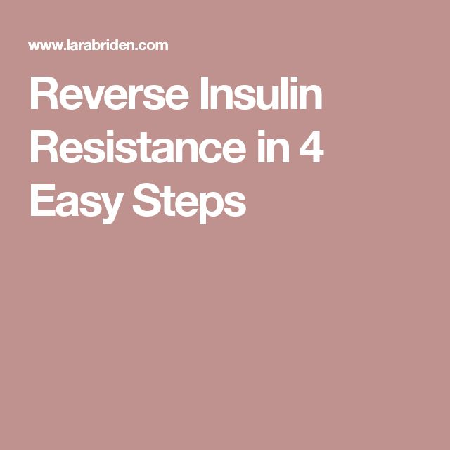 Reverse Insulin Resistance in 4 Easy Steps