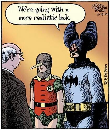 Realism. Actually, if you really think about it, they looked ridiculous even before the whole realism thing :D :P