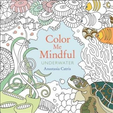 Color me mindful underwater color me mindful