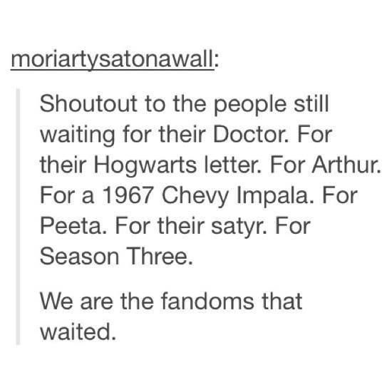 The fandoms that waited (Doctor Who, Harry Potter, Merlin, Supernatural, the Hunger Games, Percy Jackson and Sherlock)