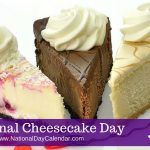 July 30, 2016 – NATIONAL CHEESECAKE DAY – NATIONAL FATHER-IN-LAW DAY – NATIONAL DANCE DAY