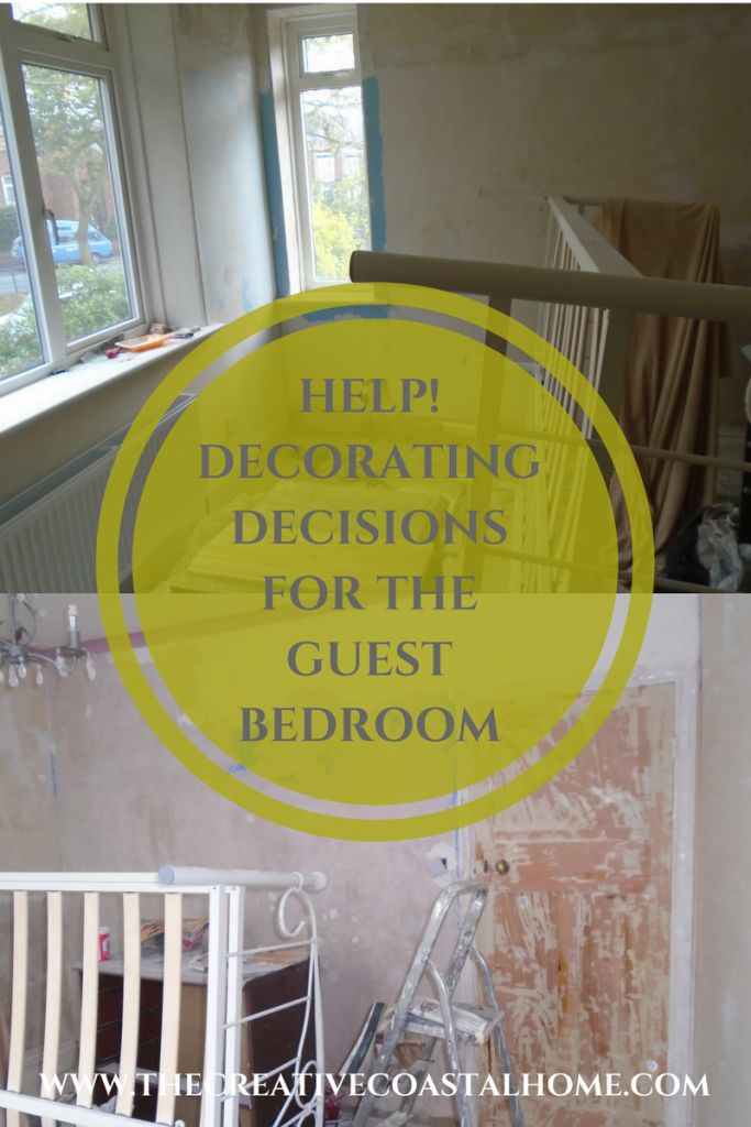 Making DIY decisions to decorate the guest bedroom - things to consider when decorating a bedroom or guest room