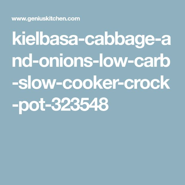 kielbasa-cabbage-and-onions-low-carb-slow-cooker-crock-pot-323548