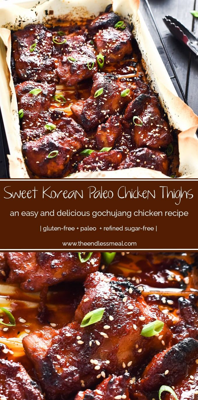 SAVE FOR LATER! These delicious Korean Paleo Chicken Thighs are marinated in a sweet and smoky chili paste called gochujang and make an easy and healthy weeknight meal. Serve them with a side of low carb cauliflower rice. You will LOVE them! | gluten-free + paleo + refined sugar-free | #theendlessmeal #koreanchicken #korean #chicken #paleochicken #gochujang #gochujangchicken #chickenthighs