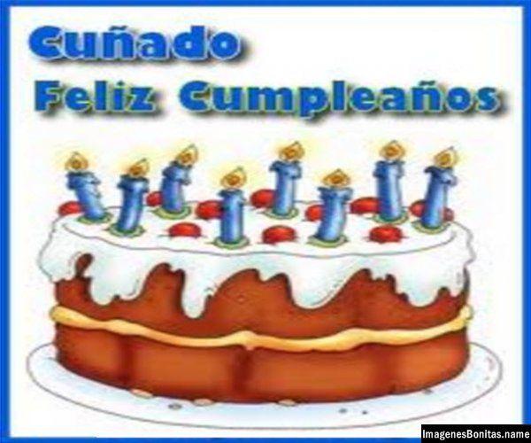 Imagenes de cumpleaños para Facebook: Feliz cumpleaños cuñado