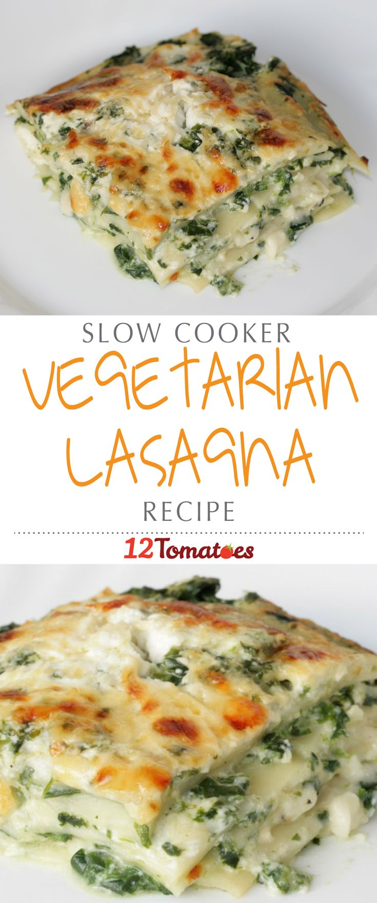 Slow Cooker Vegetarian Lasagna | The lasagna supplies plenty of nutrients from the spinach and only requires 30 minutes of prep time!