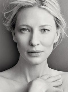 Cate Blanchett-another actress that I admire and respect. Such a powerful presence. I don't think she gets enough credit for the talent she posesses.